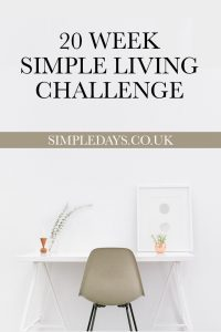 20 weeks of simple living challenges in the Simple Days Facebook group. Join us and create a better life with less stuff.