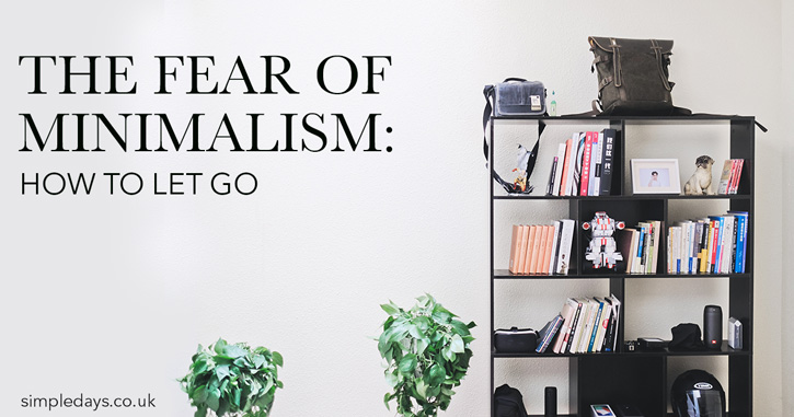 The fear of minimalism