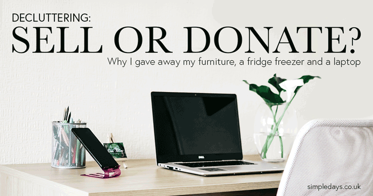 Decluttering: sell or donate?