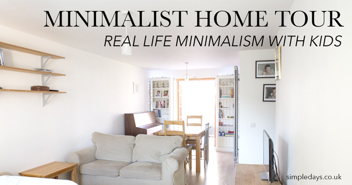 Minimalist home tour - real life minimalism with kids