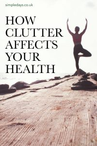 How clutter affects your health in something that not many of us know about. But we should all be aware of the impact clutter is having on our lives.