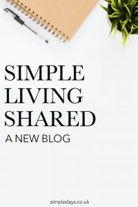 A new simple living blog: decluttering, minimalism, sustainable living, living with less and being content with what you already have.