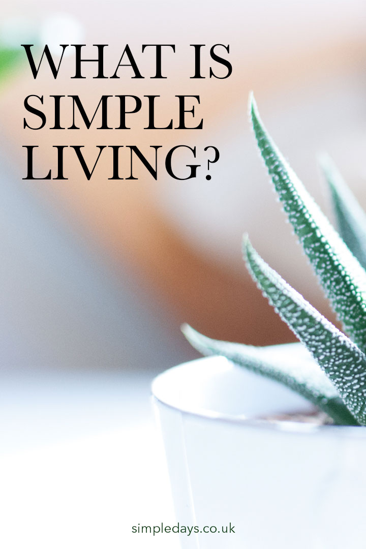 what is simple living
