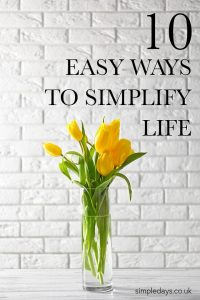 Simplify your life by cutting the clutter, and the noise. Create simple routines, and be honest about how you want to spend your time.
