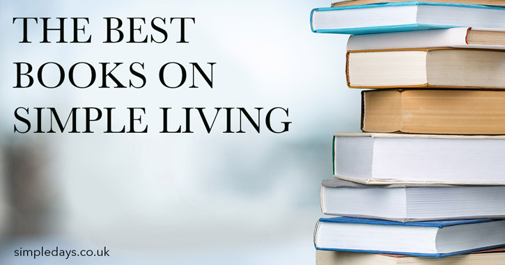 The best books on simple living