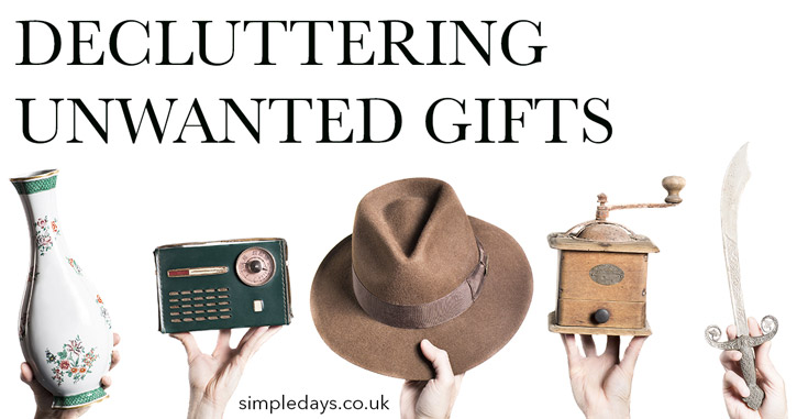 Decluttering unwanted gifts
