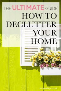 The ultimate step-by-step guide on how to declutter your home. If you want to declutter and create more space at home, start here.